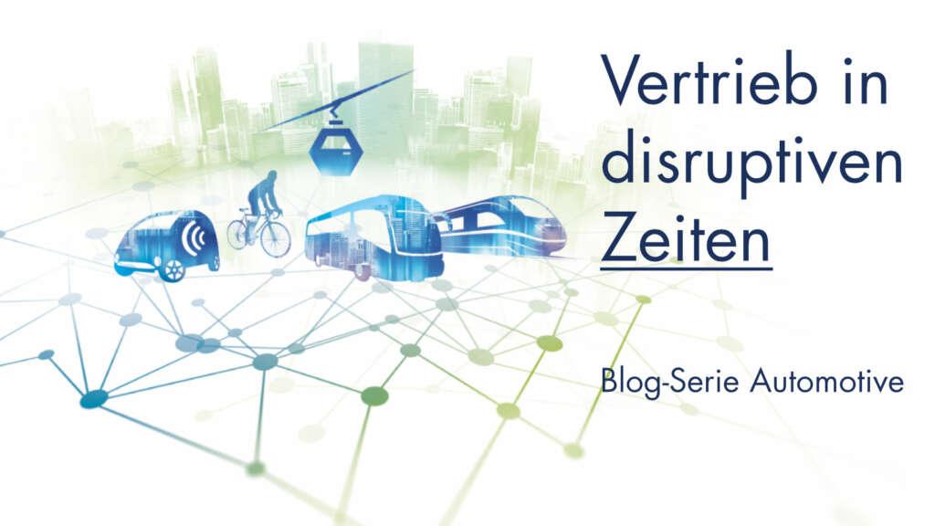 MD_Blog_Vertrieb_in_disruptiven_Zeiten_Automotive-1024x576