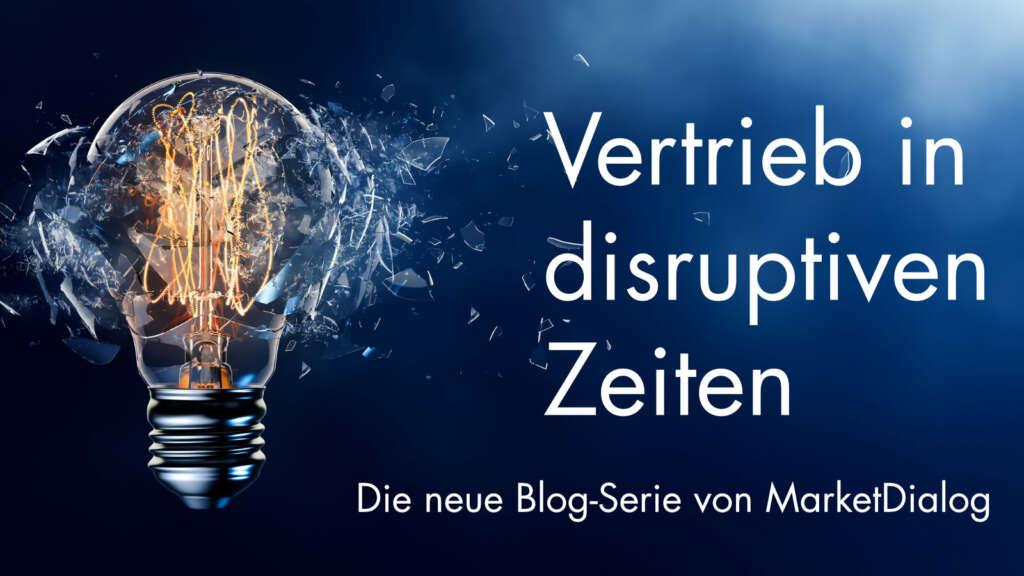 MD Blog Vertrieb in disruptiven Zeiten Neu 1024x576 1