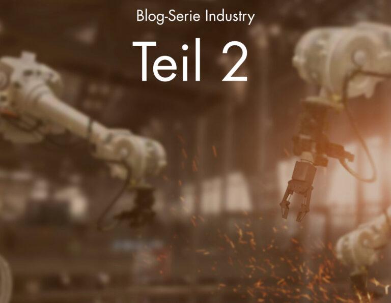 Blog Serie Industry Teil2 MarketDialog