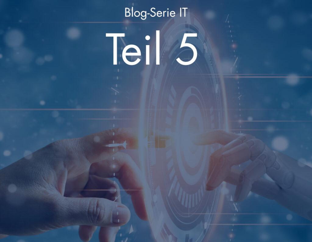 210901 Blog IT Blog Beitragsbild Teil 5
